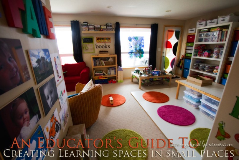 An Educator S Guide To Creating Learning Spaces In Small Places Small Potatoes