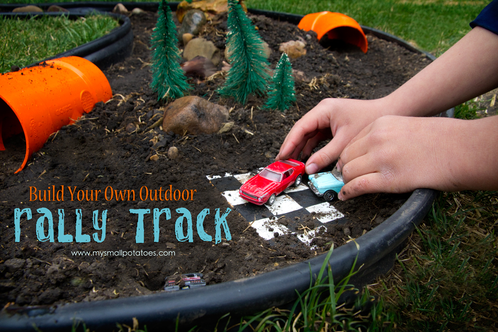 Build Your Own Outdoor Rally Track… | Small Potatoes